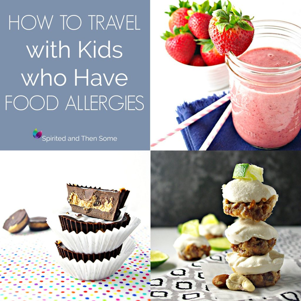 How to Travel with Kids who Have Food Allergies! Tips, tricks, and delicious allergen-friendly recipes! | spiritedandthensome.com