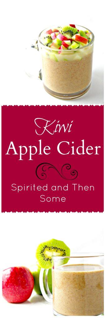 Kiwis, apples, and cider | via spiritedandthensome.com