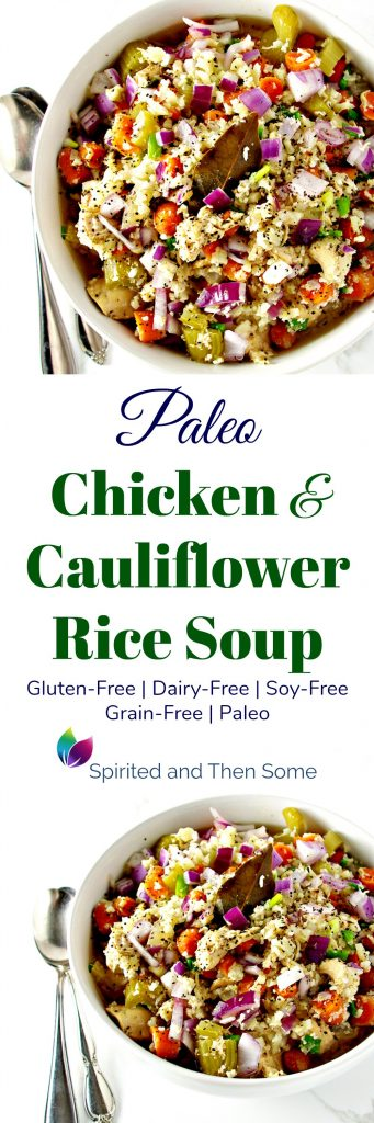 Paleo Chicken and Cauliflower Rice Soup is deliciously gluten-free, grain-free, dairy-free, soy-free, and prepped in a slower cooker! | spiritedandthensome.com