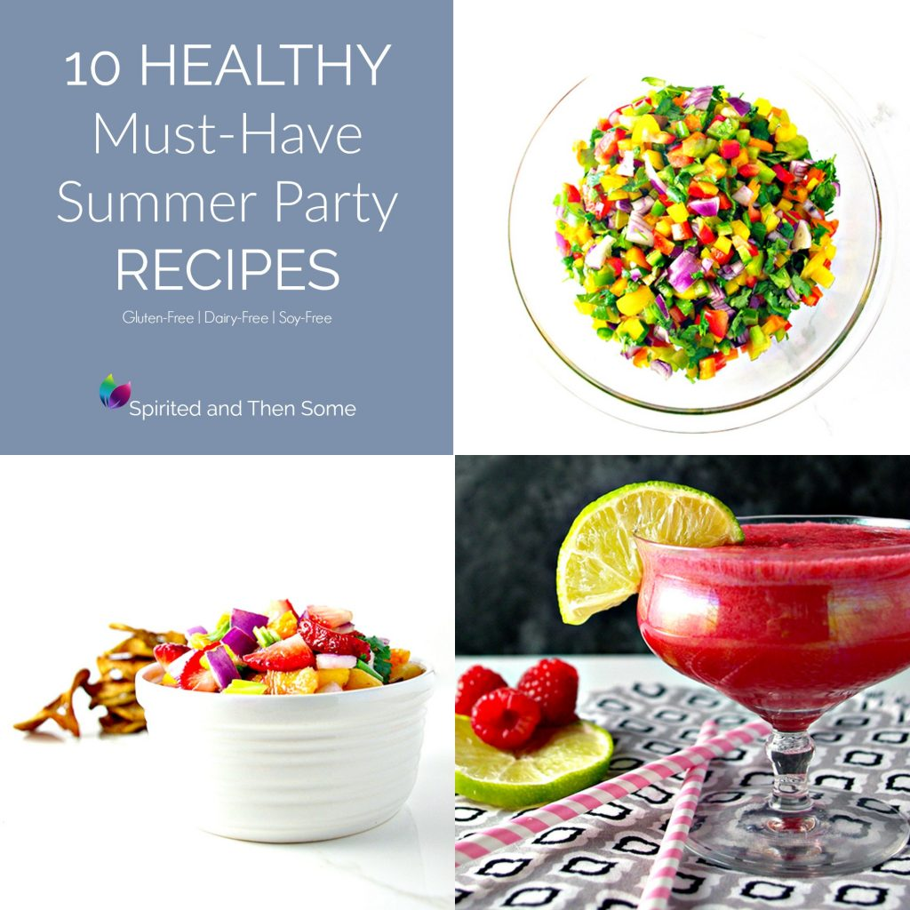 10 Healthy Must-Have Summer Party Recipes to keep close by! Gluten-free, dairy-free, and soy-free! | spiritedandthensome.com