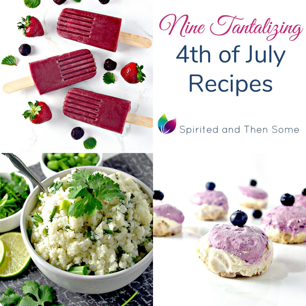 Party-ready and easy to make, this 9 Tantalizing 4th of July Recipes are just waiting to be made! | spiritedandthensome.com