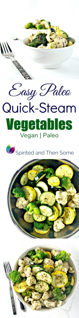 Easy Paleo Quick Steam Vegetables Are Drizzled In Olive Oil Garlic And Herbs