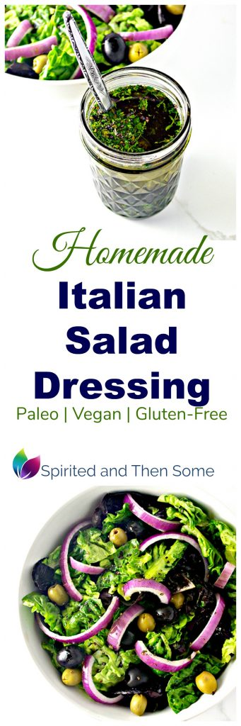 Homemade Italian Salad Dressing is vegan, paleo, and gluten-free! | spiritedandthensome.com