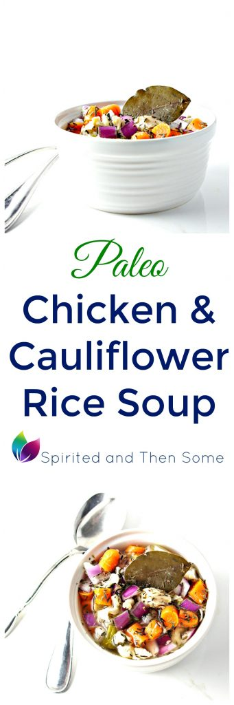 Paleo Chicken and Cauliflower Rice Soup is the perfect healthy comfort food for chilly nights!   spiritedandthensome.com