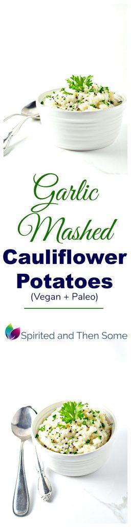 Garlic Mashed Cauliflower Potatoes are the perfect vegan and paleo side dish! | spiritedandthensome.com