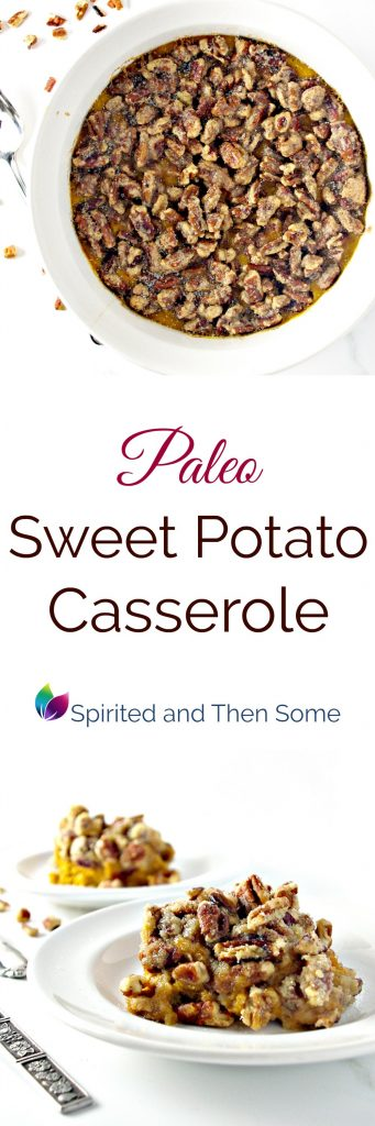 Paleo Sweet Potato Casserole comes complete with a delectable maple cinnamon pecan topping that is so good it's downright intoxicating! | spiritedandthensome.com
