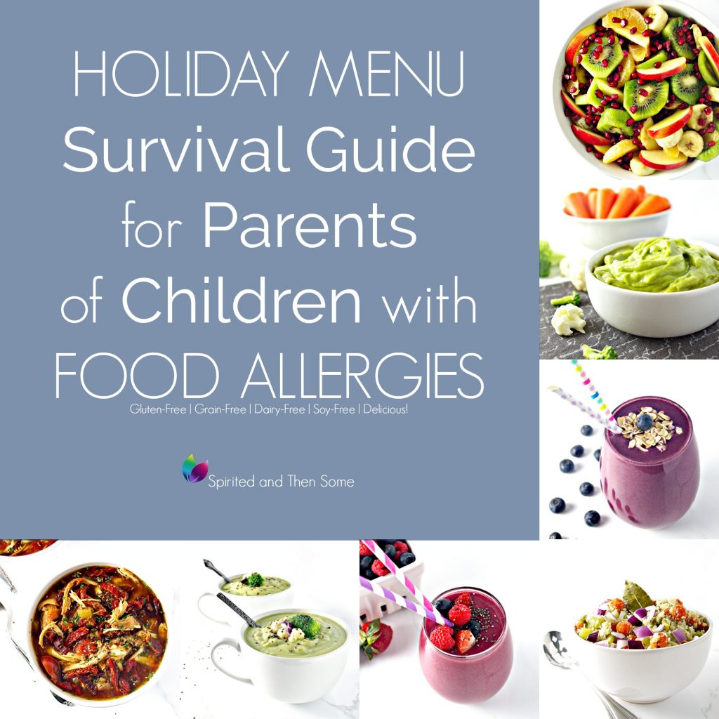 Holiday Menu Survival Guide for Parents of Children with Food Allergies is full of delicious foods everyone will enjoy! | spiritedandthensome.com