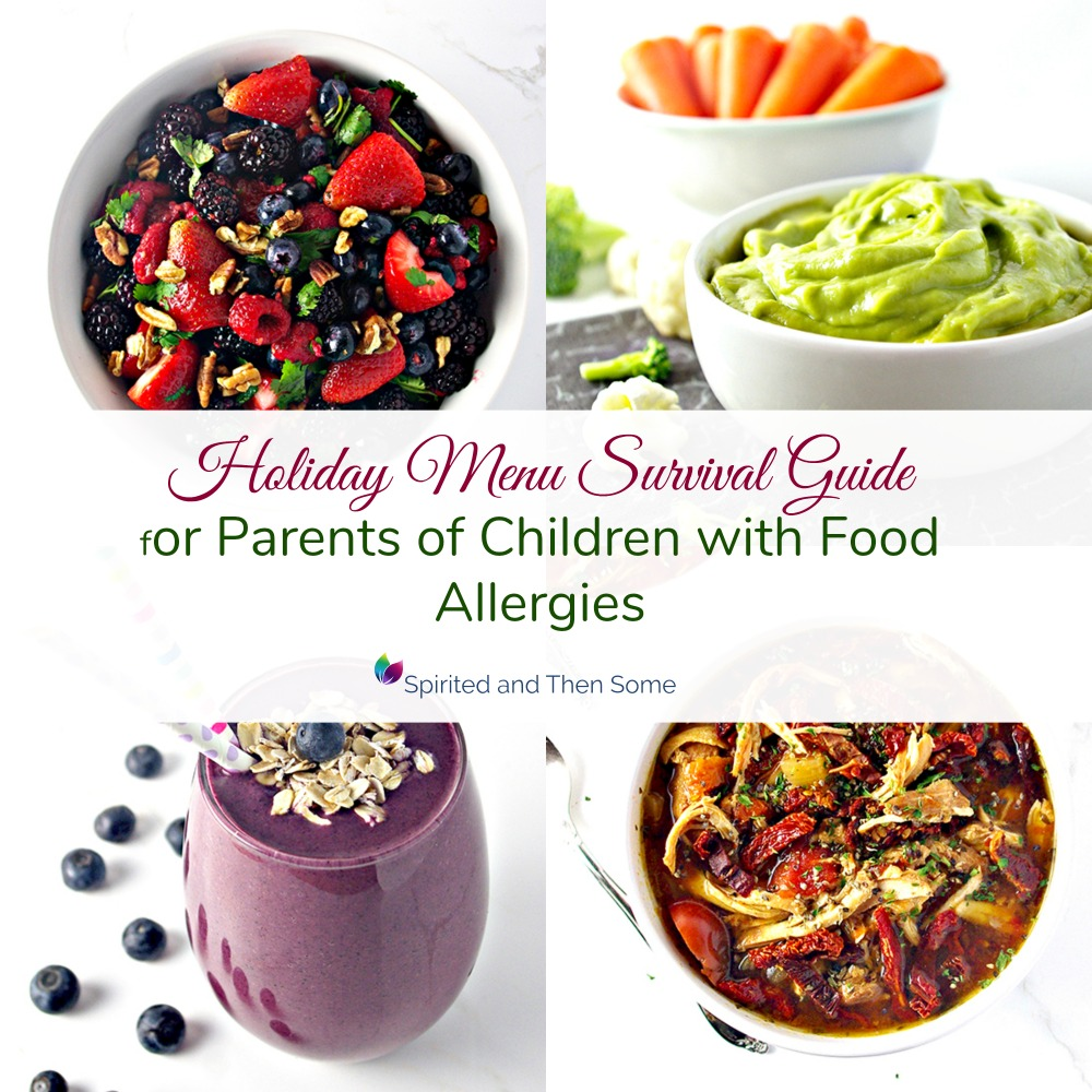 Holiday Menu Survival Guide for kids, holidays, and food allergies! | spiritedandthensome.com