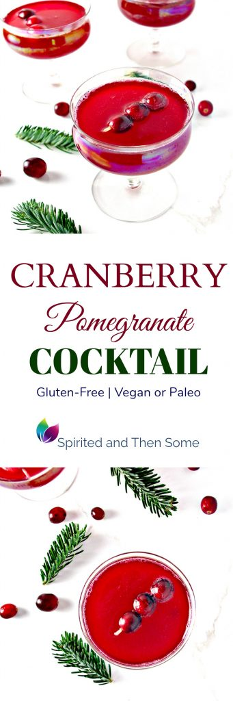 This Cranberry Pomegranate Cocktail recipe is perfect for the holidays! It's also gluten-free and vegan or paleo, too! | spiritedandthensome.com