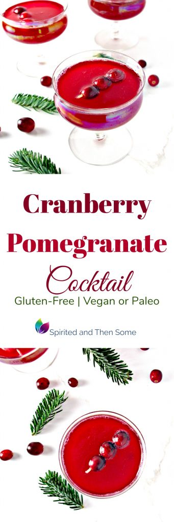 Knock the socks off your party guests with this gluten-free Cranberry Pomegranate Cocktail recipe! It can be made vegan or paleo as well and is full of sweet, tart flavors! | spiritedandthensome.com