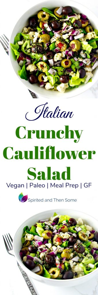 Italian Crunchy Cauliflower Salad is vegan, paleo, gluten-free, and full of oregano, parsley, basil, and garlic! Perfect for meal prep! | spiritedandthensome.com