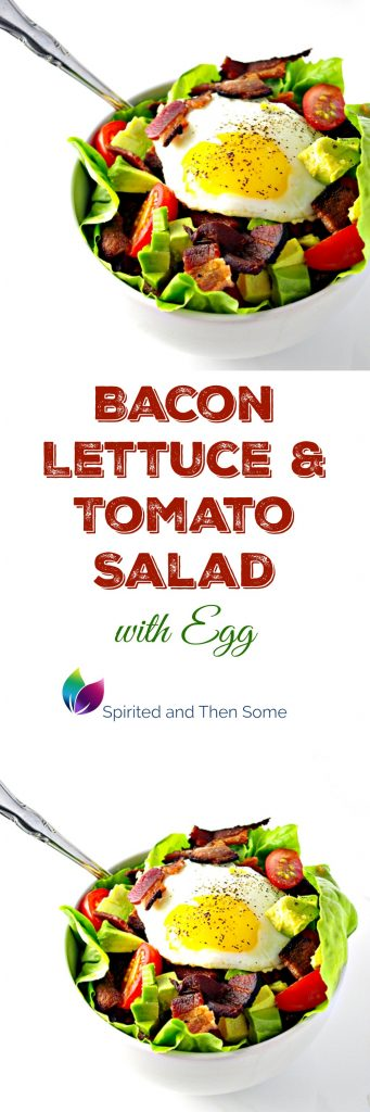 Bacon Lettuce and Tomato Salad with Egg is a delicious twist on a favorite recipe! | spiritedandthensome.com