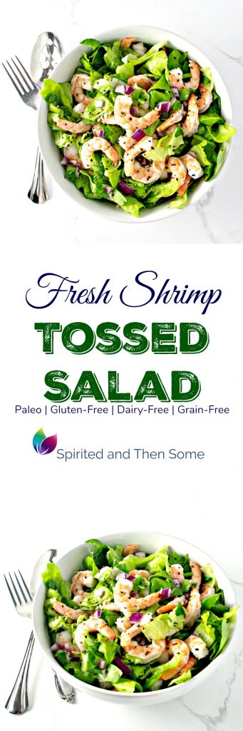 Fresh Shrimp Tossed Salad is gluten-free, paleo, dairy-free, and on so delicious for spring! | spiritedandthensome.com