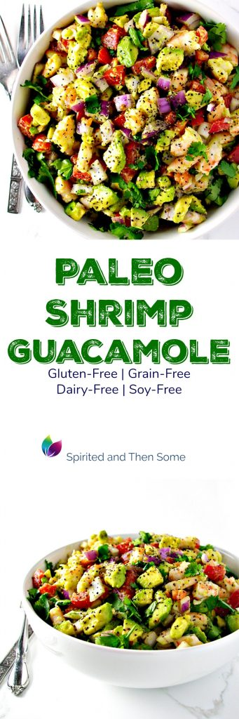 Paleo Shrimp Guacamole is gluten-free, grain-free, dairy-free, and soy-free! And it's BIG ON FLAVOR!!! | spiritedandthensome.com