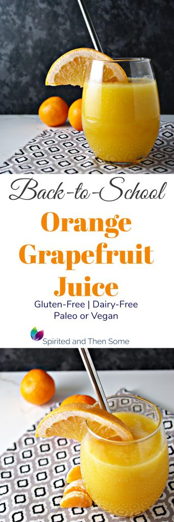 Back-to School Orange Grapefruit Juice is gluten-free, dairy-free, and vegan or paleo! Thirst-quenching and refreshing! | spiritedandthensome.com