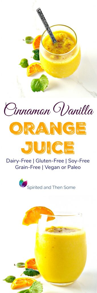 Cinnamon Vanilla Orange Juice is refreshingly gluten-free, dairy-free, and vegan or paleo! | spiritedandthensome.com