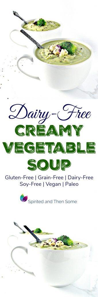Dairy-Free Creamy Vegetable Soup is also gluten-free, vegan, or paleo! A delicious way to get your vegetables! | spiritedandthensome.com