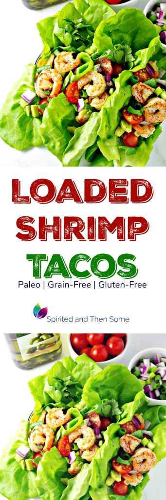 Loaded Shrimp Tacos are a delicious grain-free, gluten-free, paleo taco recipe! | spiritedandthensome.com