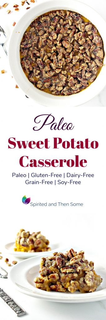 Paleo Sweet Potato Casserole is the perfect gluten-free and dairy-free Thanksgiving, Christmas, and other fall or winter holiday recipe! | spiritedandthensome.com
