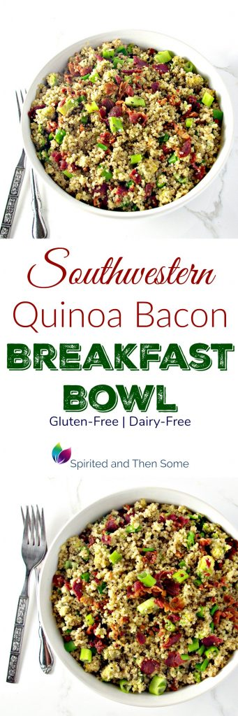 This Southwestern Quinoa Bacon Breakfast Bowl is gluten-free and dairy-free and super delicious! | spiritedandthensome.com
