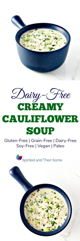 This Dairy-Free Creamy Cauliflower Soup is gluten-free, too, with vegan and paleo options! It's the perfect healthy comfort food! | spiritedandthensome.com