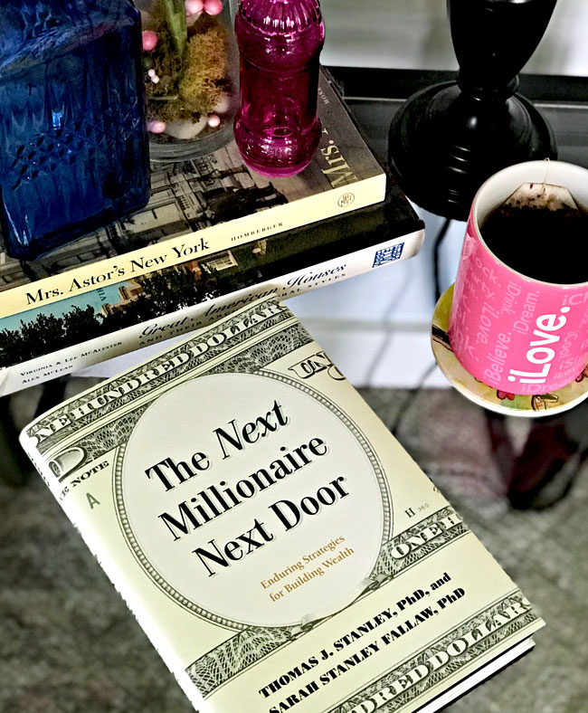 "What I am reading - ""the Next Millionaire Next Door"" by the late great Thomas Stanley and his daughter Sarah Stanley Fallaw! 