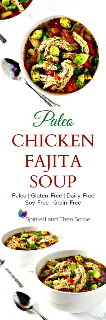 Paleo Chicken Fajita Soup is deliciously gluten-free and dairy-free and full of cumin, oregano, garlic, and other mouthwatering flavors! | spiritedandthensome.com