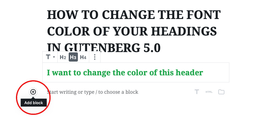 8 - Click the plus sign below the header to continue with blog post Gutenberg Editor | spiritedandthensome.com