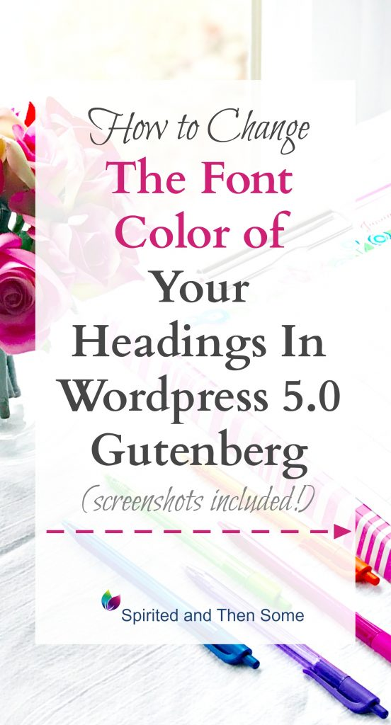 A Pinterest pin about editing in WordPress 5.0! | spiritedandthensome.com