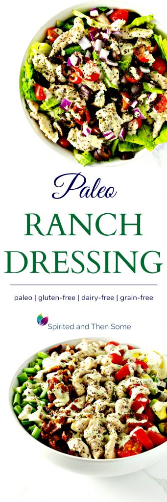 Paleo Ranch Dressing is deliciously dairy-free and gluten-free perfect with salads and for weekly meal prep! Gluten-free and grain-free, too! | spiritedandthensome.com
