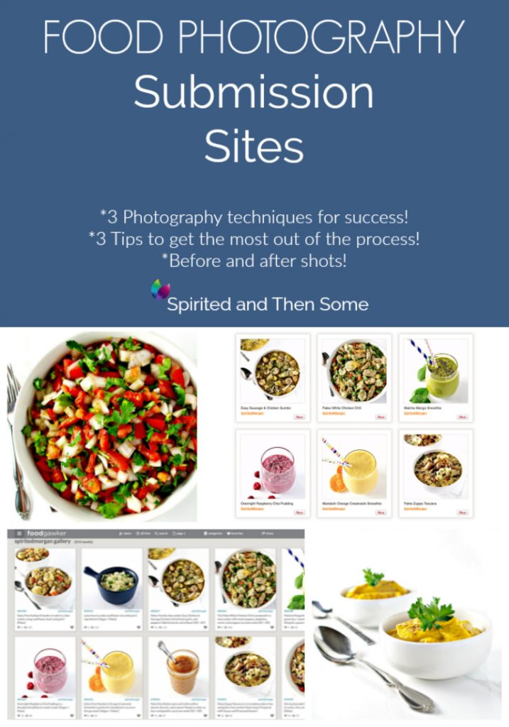 Food Photography Submission Sites suggestions and tips for success! | spiritedandthensome.com