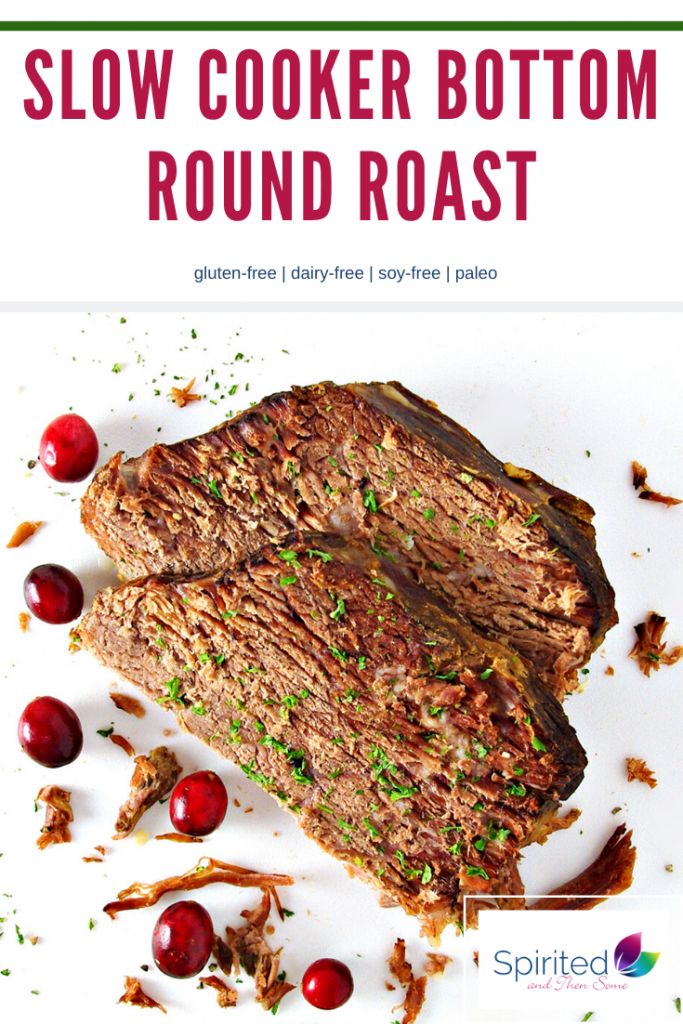 This Slow Cooker Bottom Round Roast is succulent, flavorful, and prepared with just 5 base ingredients! Use the leftover broth for your own clump-free Gluten-Free Gravy! | spiritedandthensome.com