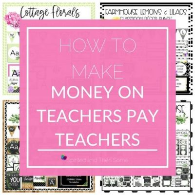 How to Make Money on Teachers Pay Teachers