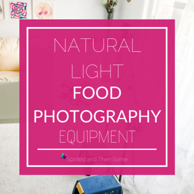 Natural Light Food Photography Equipment