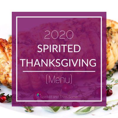 2020 Spirited Thanksgiving Menu