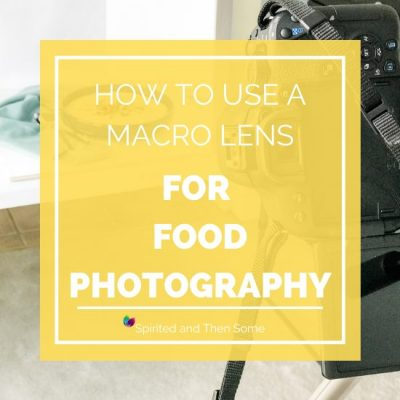 How to Use a Macro Lens for Food Photography